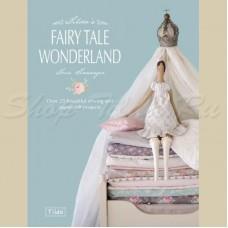 Книга Tilda Tilda`s Fairy Tale Wonderland